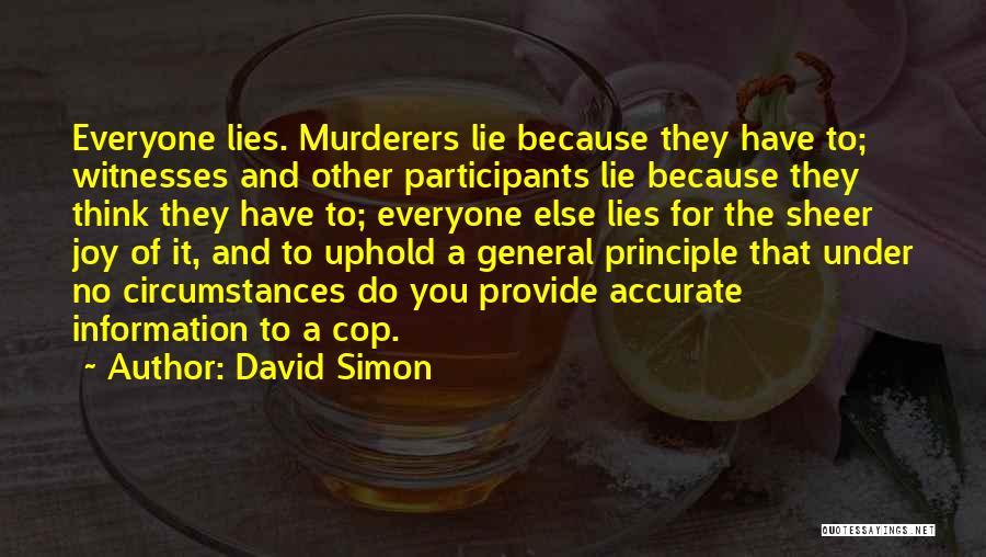 David Simon Quotes 960273