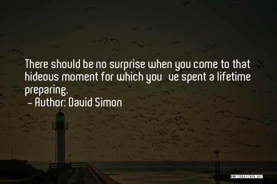 David Simon Quotes 96474