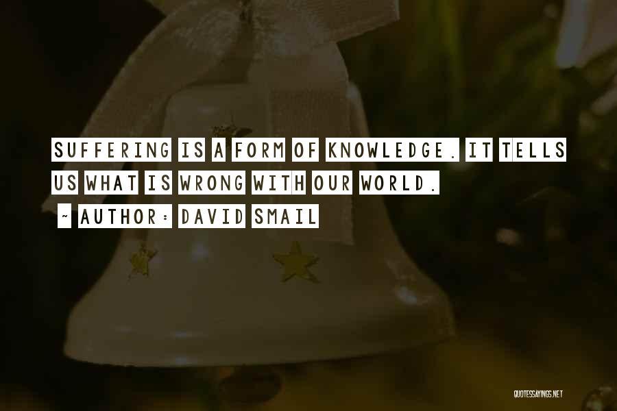 David Smail Quotes 1804253