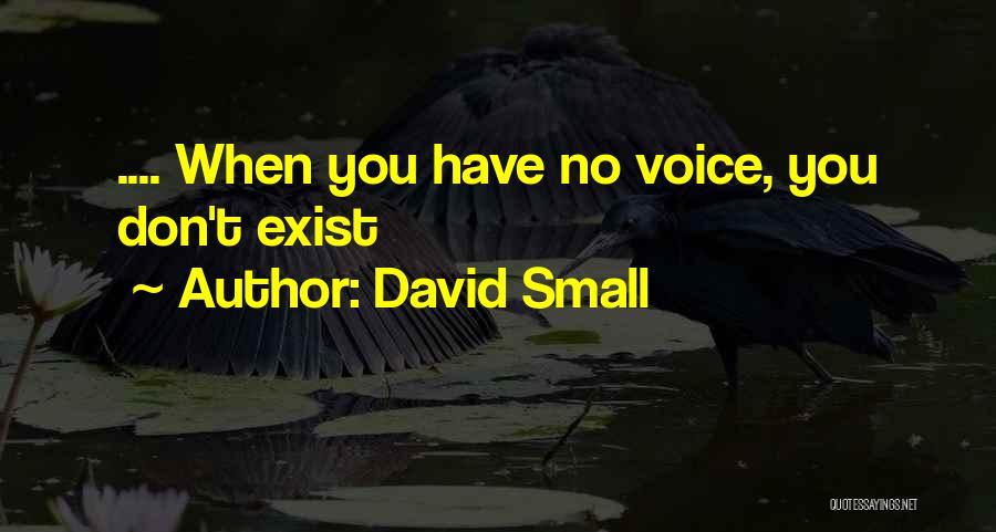 David Small Quotes 1952797