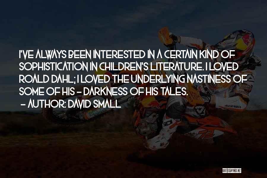 David Small Quotes 2117034