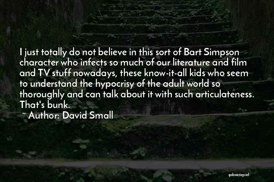 David Small Quotes 2256070