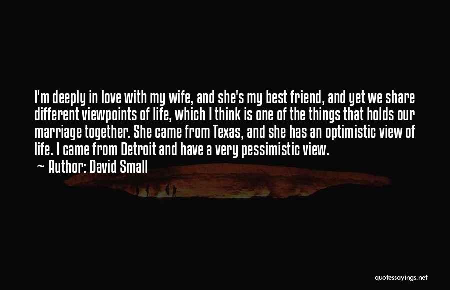 David Small Quotes 371568