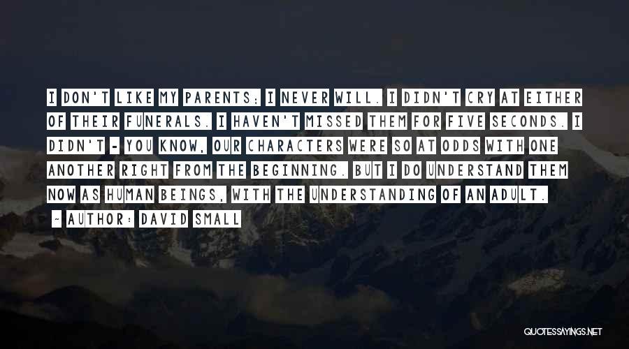 David Small Quotes 502202