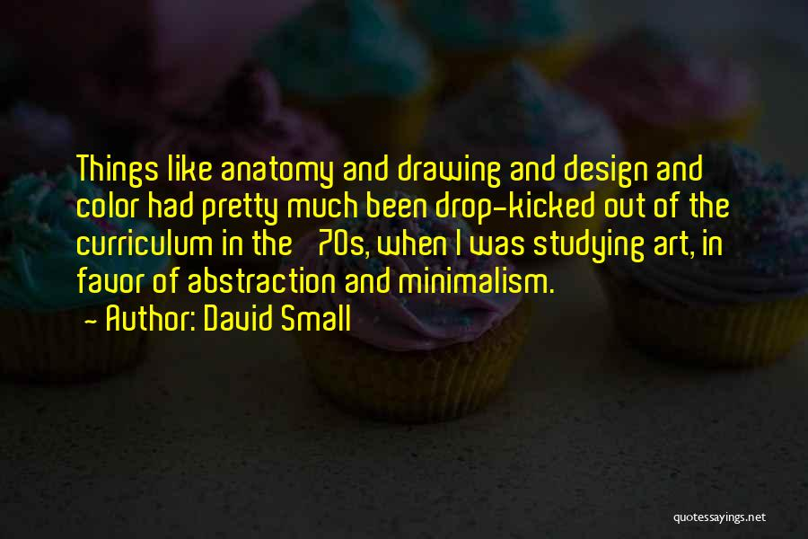 David Small Quotes 555549