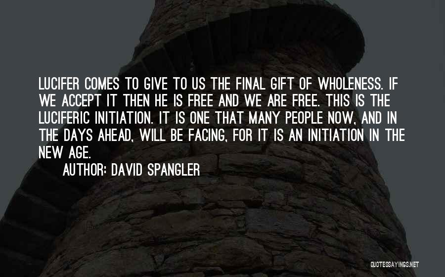 David Spangler Famous Quotes & Sayings