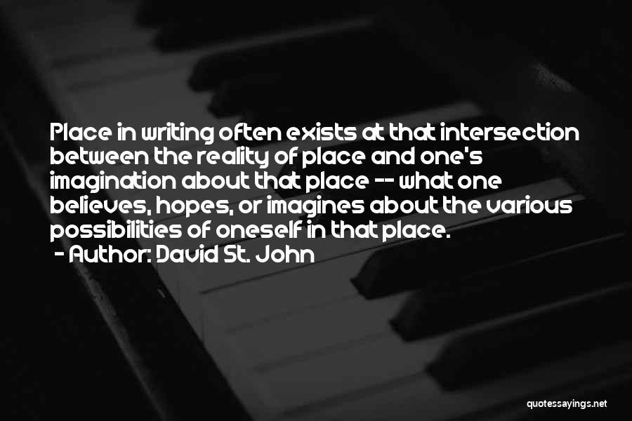 David St. John Quotes 712067