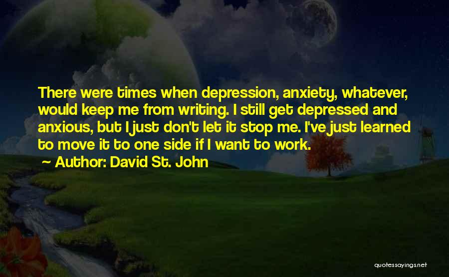 David St. John Quotes 824866