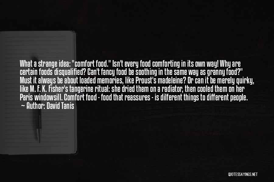 David Tanis Quotes 1170122