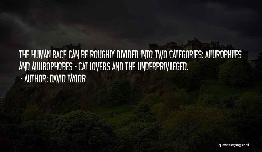 David Taylor Quotes 569038