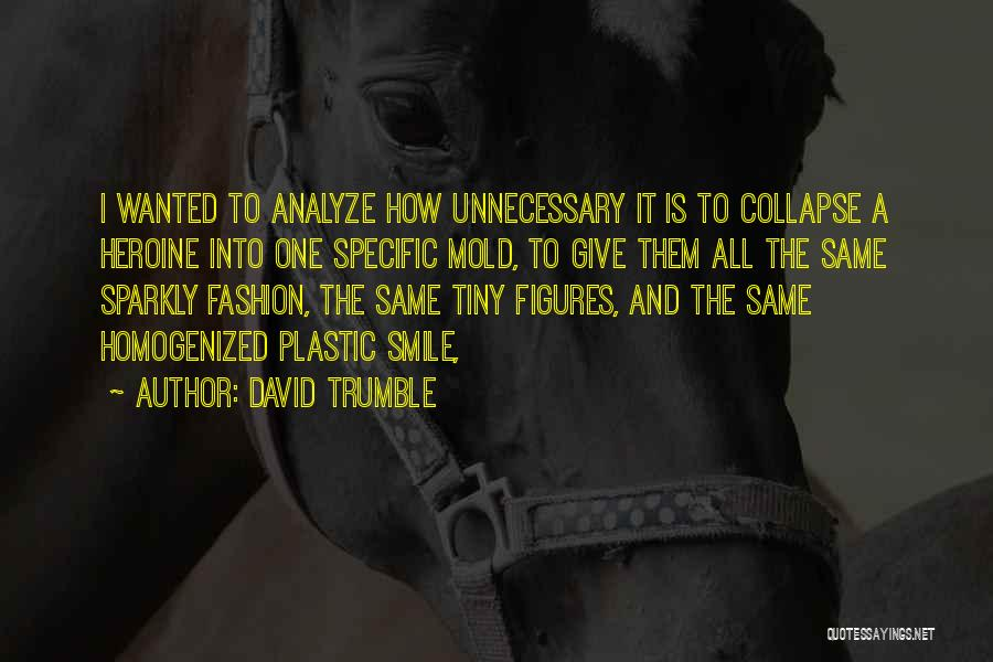 David Trumble Quotes 191264