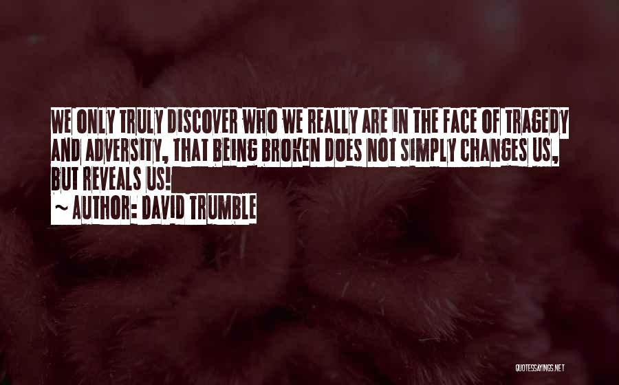 David Trumble Quotes 546337
