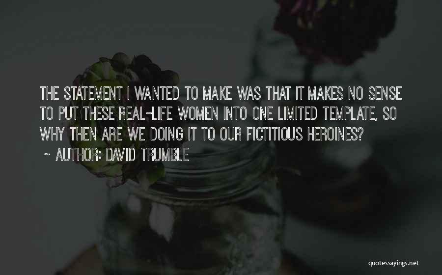 David Trumble Quotes 612749