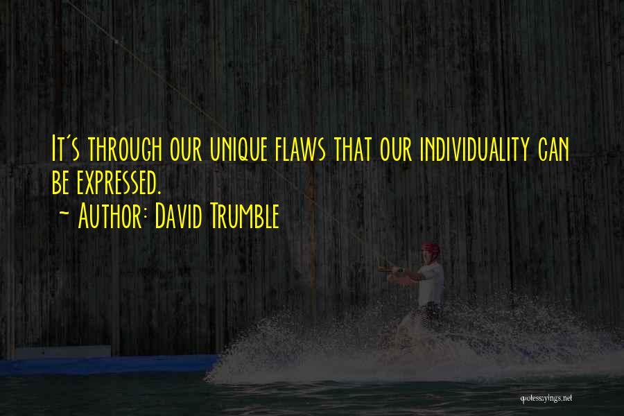 David Trumble Quotes 940410