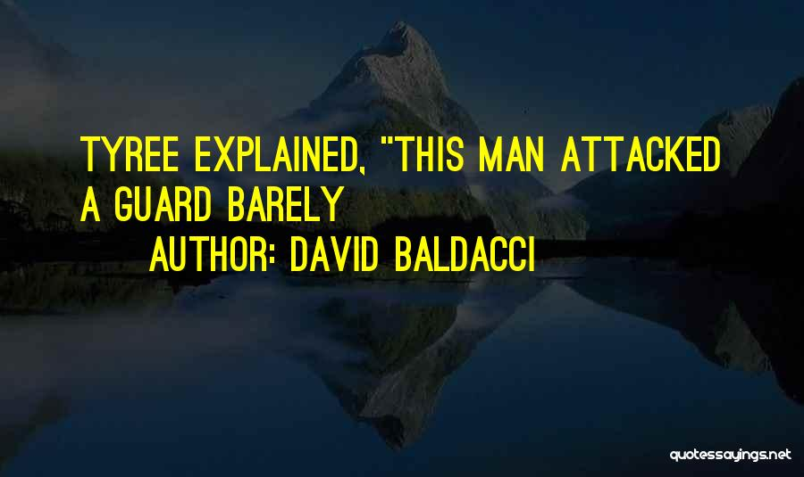 David Tyree Quotes By David Baldacci
