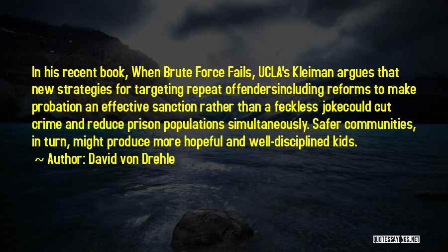 David Von Drehle Quotes 2170162