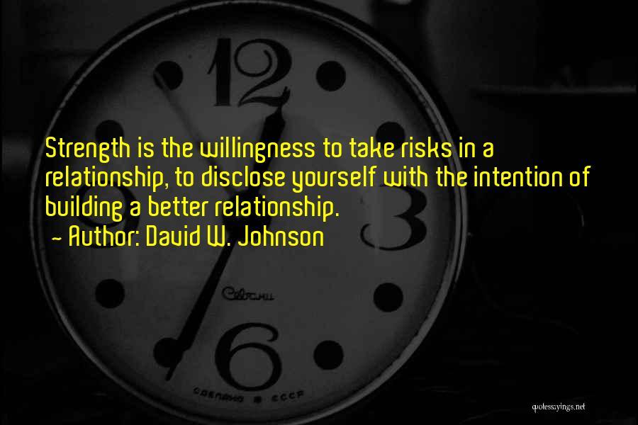 David W. Johnson Quotes 1233706