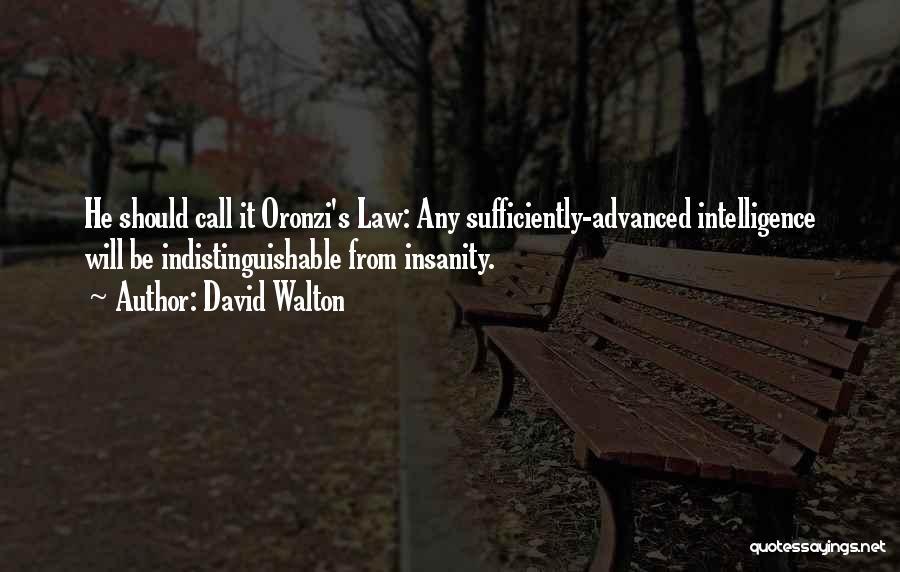 David Walton Quotes 1086593