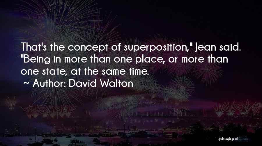 David Walton Quotes 1261903