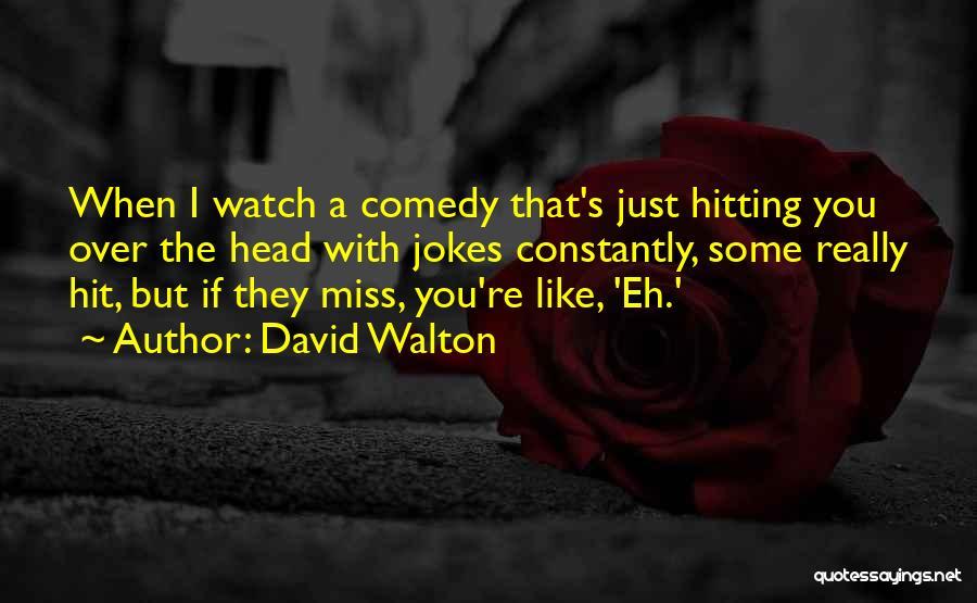 David Walton Quotes 1332894