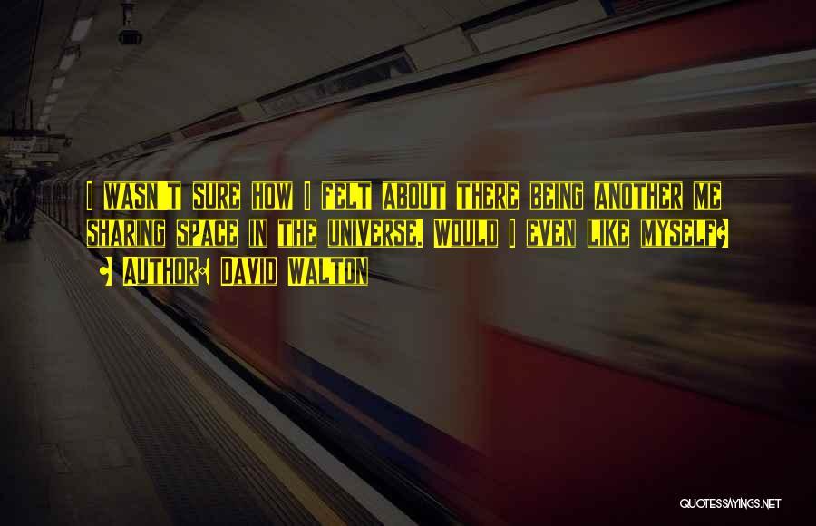 David Walton Quotes 1371742