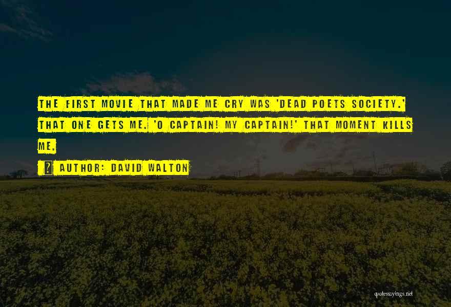 David Walton Quotes 1402132