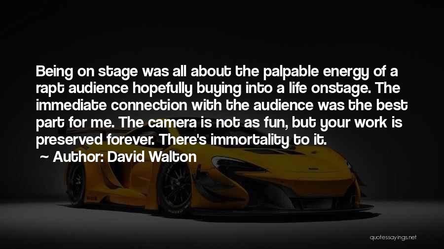 David Walton Quotes 1463579