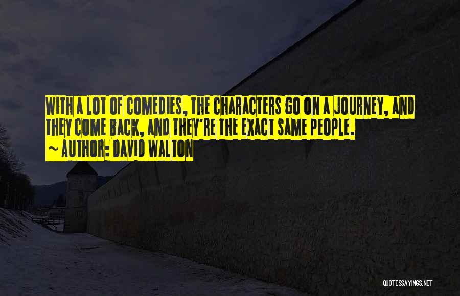 David Walton Quotes 1587268