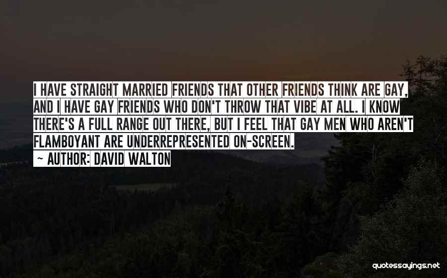 David Walton Quotes 1800951