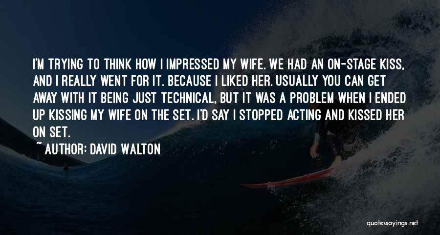 David Walton Quotes 184597