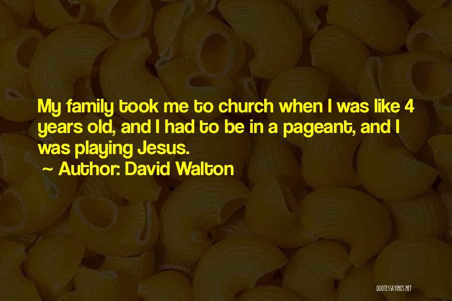 David Walton Quotes 1879660