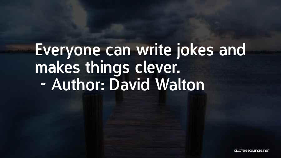 David Walton Quotes 1914239