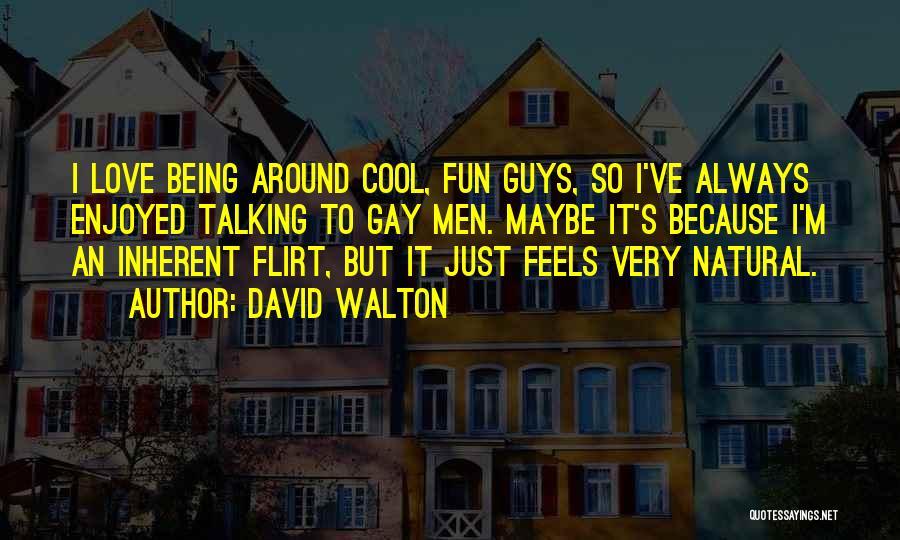 David Walton Quotes 1962486