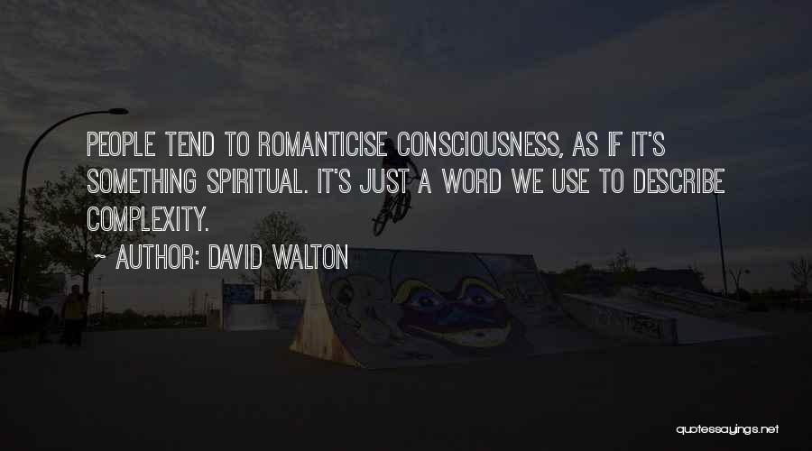 David Walton Quotes 199499