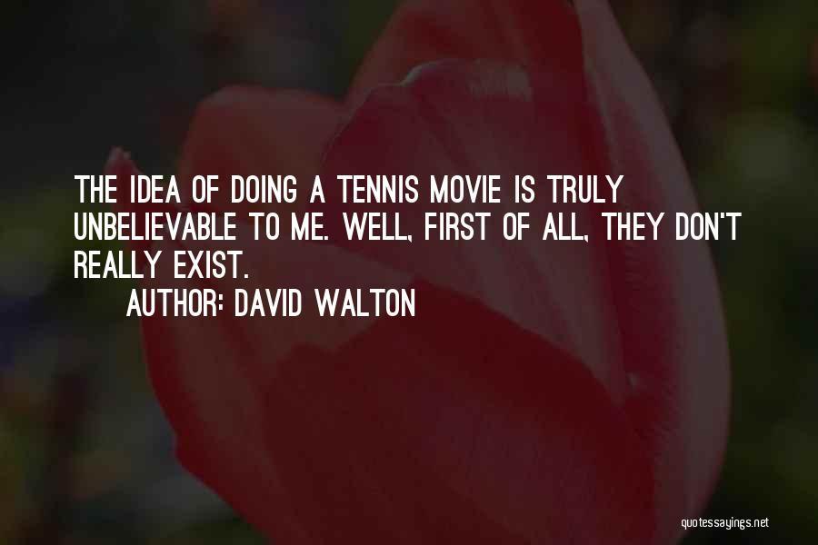 David Walton Quotes 2015273