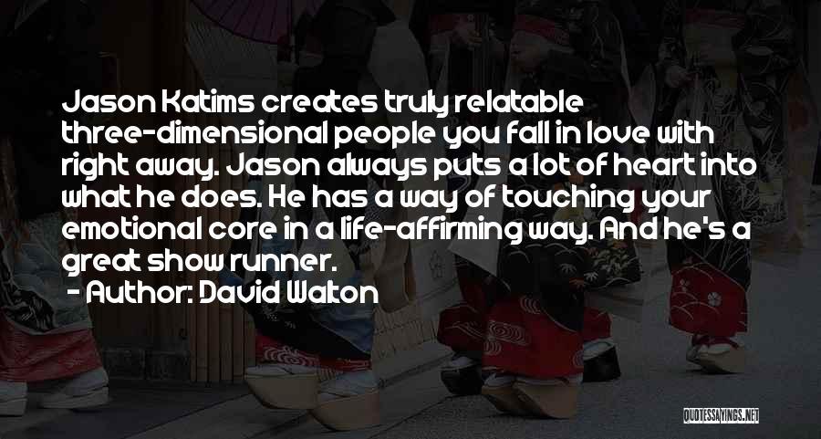 David Walton Quotes 2053161