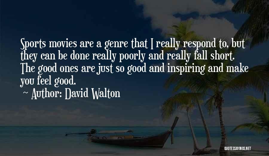 David Walton Quotes 2199923
