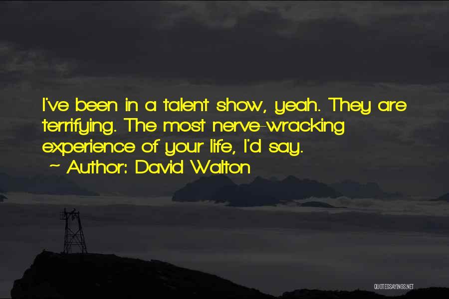 David Walton Quotes 2238702