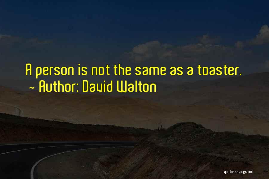 David Walton Quotes 275034