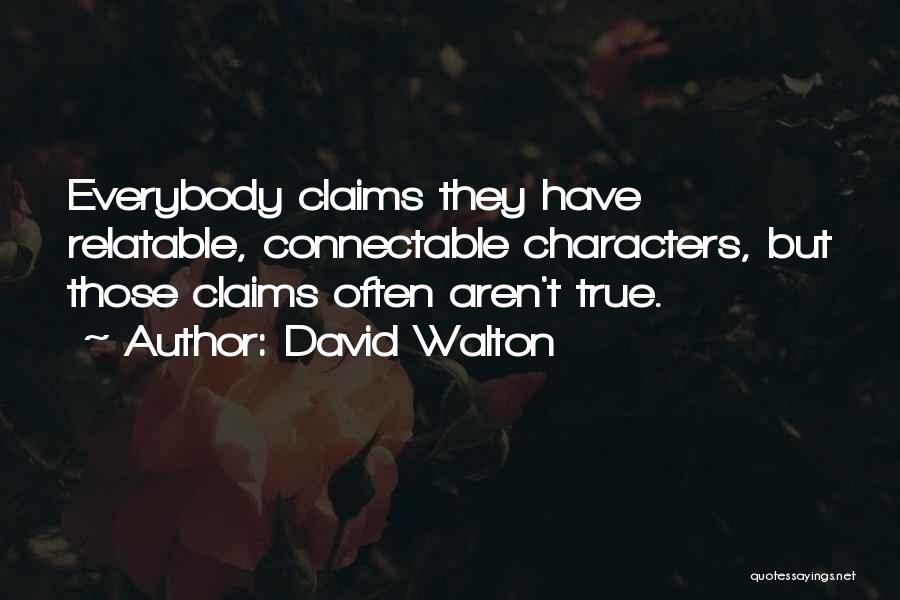 David Walton Quotes 540659