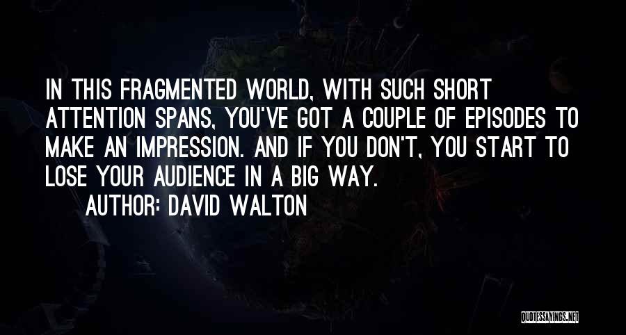 David Walton Quotes 677689