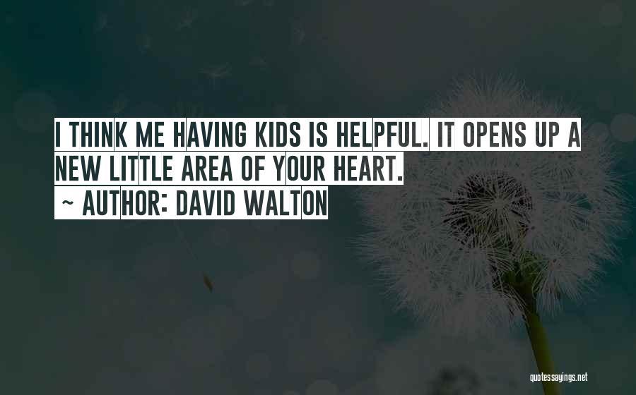 David Walton Quotes 80261