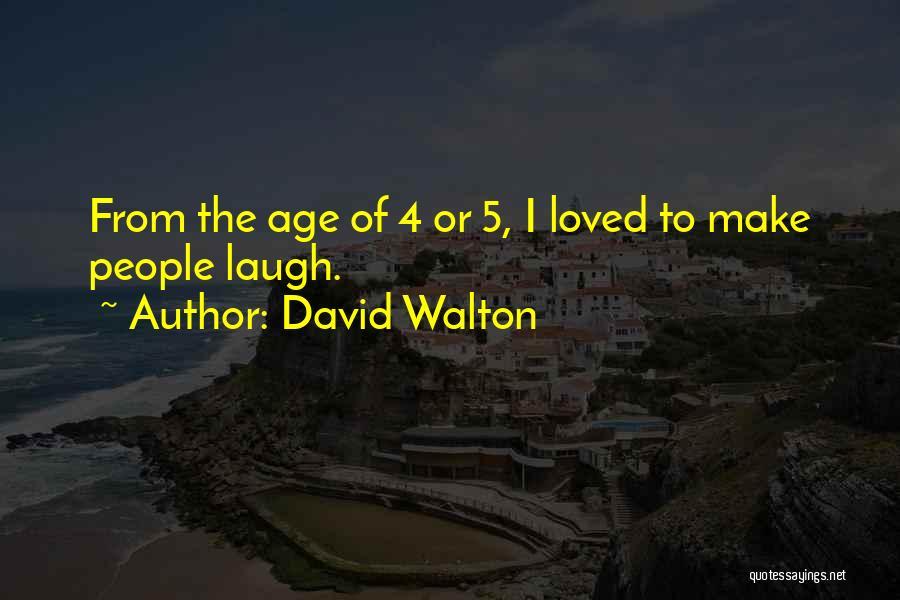 David Walton Quotes 927070