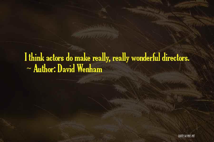 David Wenham Quotes 1054735