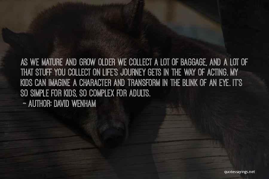 David Wenham Quotes 1131710