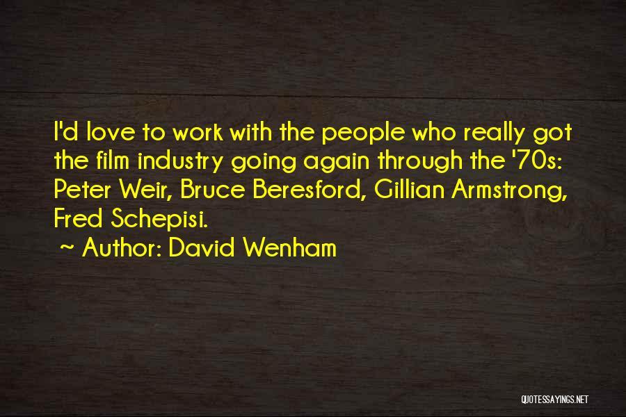 David Wenham Quotes 1251911