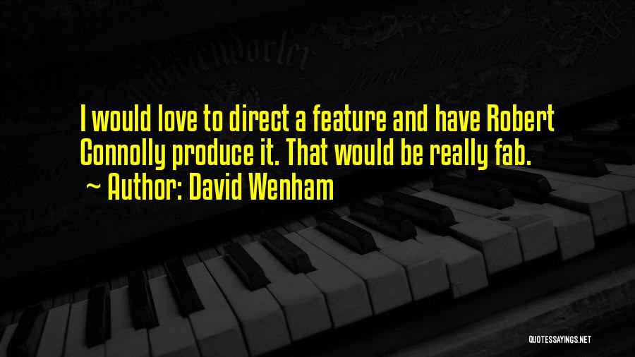 David Wenham Quotes 1578083