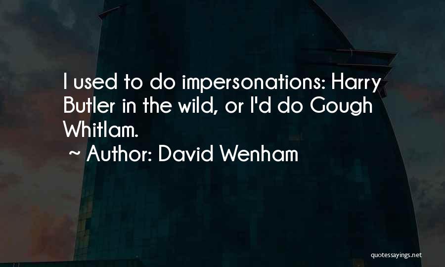 David Wenham Quotes 1662026