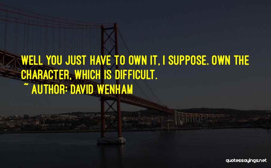 David Wenham Quotes 1795425