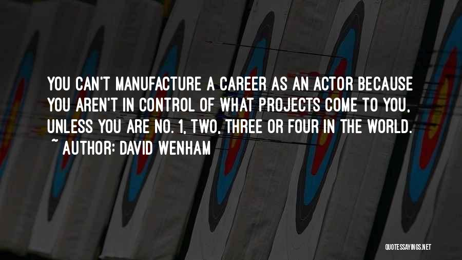 David Wenham Quotes 1806168